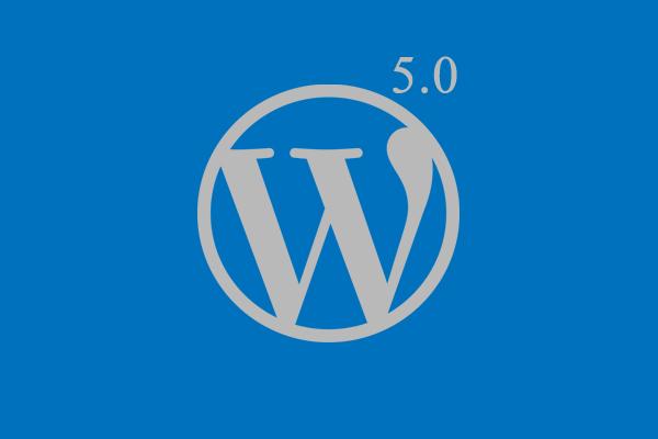 WordPress 5.0 Gutenberg – Should you upgrade now?